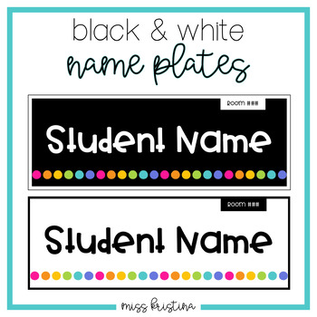 EDITABLE BLACK AND WHITE NAME PLATES