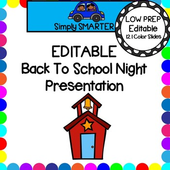 EDITABLE Back To School Night Google Slides And PowerPoint Presentation