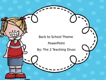 EDITABLE Back to School Themed PowerPoint! By The 2 Teachi