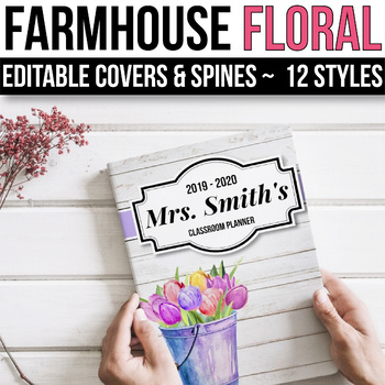 EDITABLE Binder Covers and Spines Editable - Floral Shiplap Classroom Decor