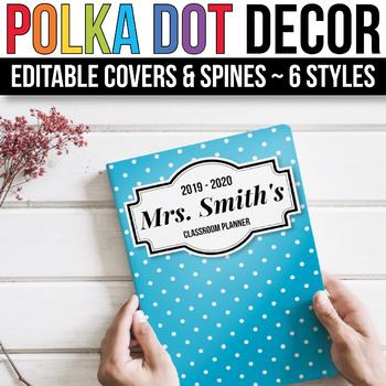 EDITABLE Binder Covers and Spines Editable - Polka Dot Binder Covers