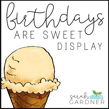 Birthday Display - Ice Cream Theme