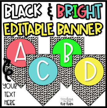 EDITABLE Black & Brights Banner