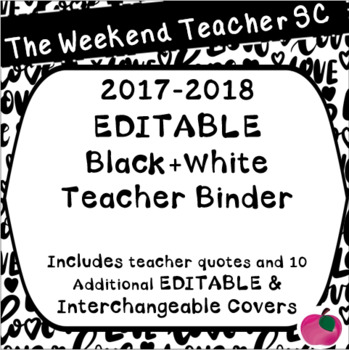 EDITABLE Black and White 2017-2018 Teacher Binder
