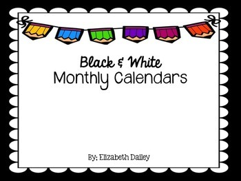 *EDITABLE* Black and White Monthly Calendars 2015-2016