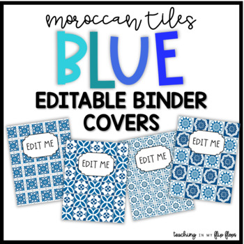 EDITABLE Blue Moroccan Tile Binder Covers