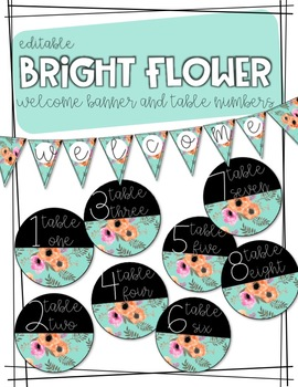 EDITABLE Bright Flower Banner and Table Numbers