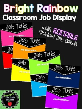 EDITABLE Bright Rainbow Classroom Jobs Display