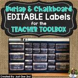EDITABLE Burlap & Chalkboard Teacher Toolbox Labels