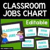 EDITABLE!! CLASSROOM JOBS CHART
