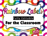 EDITABLE CLASSROOM LABELS (RAINBOW) EDIT IN  POWERPOINT