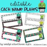EDITABLE Cacti Name Plates- Classroom Decor