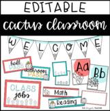 Cactus Classroom Decor Pack EDITABLE   Cactus Decor