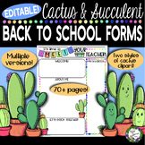 EDITABLE Cactus and Succulent Back to School Forms