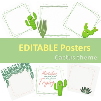 EDITABLE Cactus theme Posters for Classroom