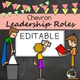 EDITABLE Chalkboard and Chevron Leadership Roles- Classroom Jobs