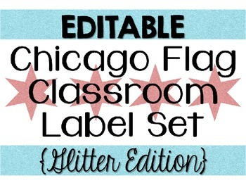 EDITABLE Chicago Flag Classroom Label Set {Glitter Edition}