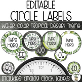 EDITABLE Circle & Clock Labels - Watercolor Tropical Desert Theme