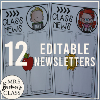 EDITABLE Class Newsletters {for ALL year}