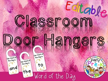 EDITABLE Classroom Door Hangers-Word of the Day FREEBIE
