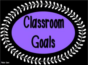 EDITABLE Classroom Goals AKA rules