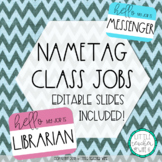 Classroom Nametag Jobs - Editable Slides Included!