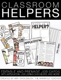 EDITABLE Classroom Jobs - Class Helpers and Leaders
