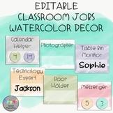 EDITABLE-Classroom Jobs-Watercolor Decor