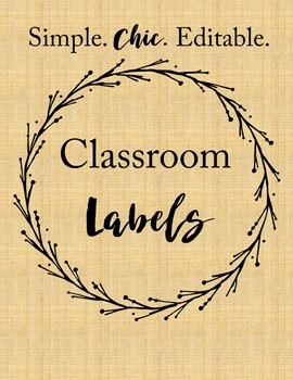 EDITABLE Classroom Labels (Simple & Chic)