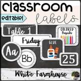 "EDITABLE Classroom Labels- ""White Farmhouse"""