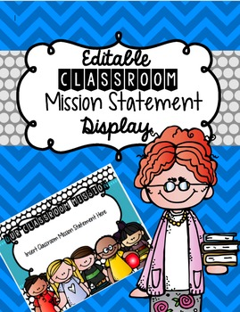 EDITABLE Classroom Mission Statement Display & Poster