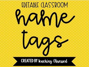 EDITABLE Classroom Name Tags