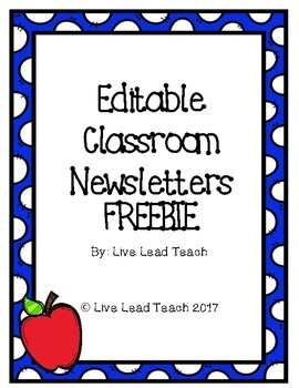 Editable Classroom Newsletter Templates Freebie By Live Lead Teach