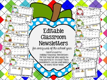 EDITABLE Classroom Newsletters (colorful holiday and seaso