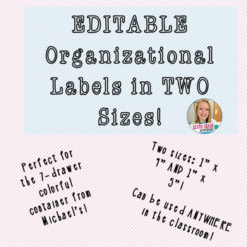 EDITABLE Classroom Organization Labels in TWO Sizes!