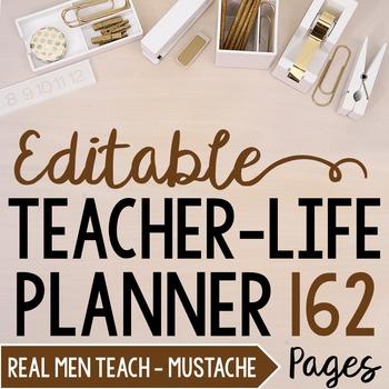 Teacher/Life Planner for UPPER Grades: Real Men Teach - Editable