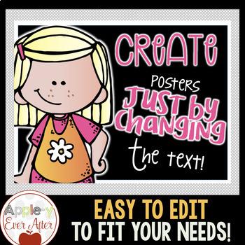 EDITABLE Classroom Posters