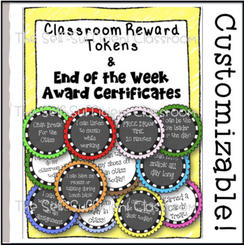 EDITABLE Classroom Reward Tokens & End of the Week Awards!