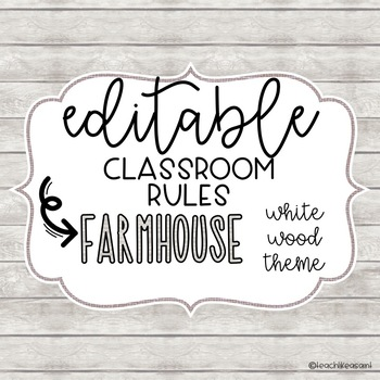 EDITABLE Classroom Rules- FARMHOUSE Theme