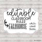 EDITABLE Classroom Rules- FARMHOUSE Theme