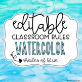 EDITABLE Classroom Rules- Watercolor Theme