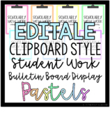 EDITABLE Clipboard Style Student Work Display Board - *Pas