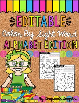 EDITABLE Color by Sight Word - Alphabet Edition