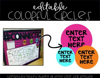 EDITABLE Colorful Circles (personal use only)
