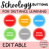 EDITABLE Colorful Round Schoology Buttons for Distance Learning