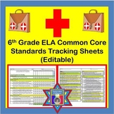 Tracking Sheets (EDITABLE) Common Core 6th Grade ELA by Domain/Cluster/Standard