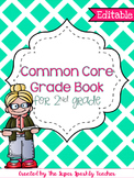 EDITABLE Common Core Grade Book {2nd Grade}