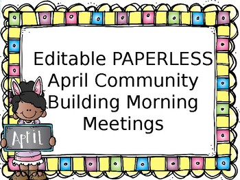 EDITABLE PAPERLESS April Community Building Morning Messages