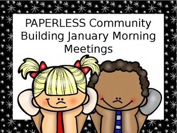 EDITABLE PAPERLESS January Community Building Morning Meetings