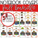 EDITABLE Composition Notebook Covers **FULL BUNDLE** - 5 Subjects